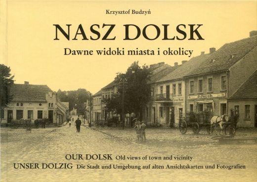 Nasz Dolsk - Dawne widoki miasta i okolicy